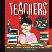 Teachers: There is No Such Thing as a Hot Coffee & Other Teacher Truths