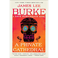 A Private Cathedral: A Dave Robicheaux Novel (English Edition)