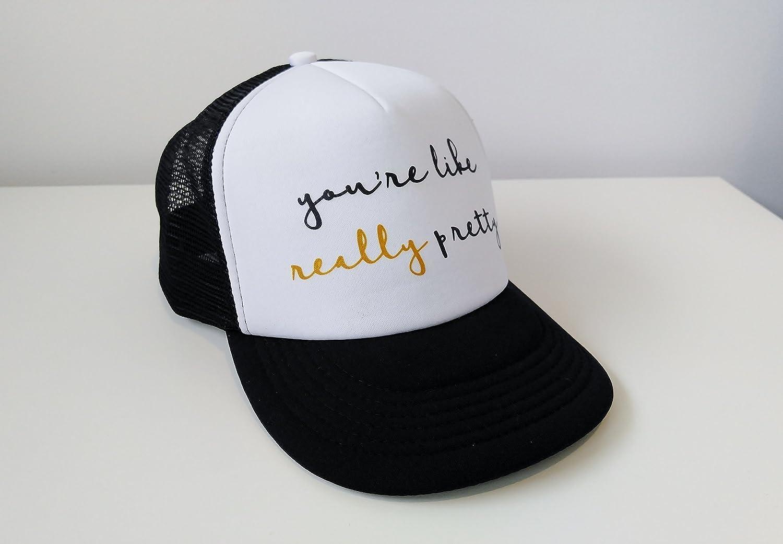 1587c0987 Trucker Hat Youre Like Really Pretty Mean Girls Trucker Hat ...