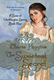 The Sweetest Secret (Sons of Worthington Series Book 4): Sweet Regency Romance