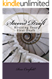 Second Draft: Revising Your First Draft