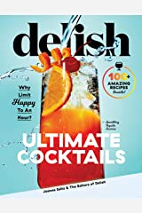 Delish Ultimate Cocktails: Why Limit Happy to an Hour? Kindle Edition