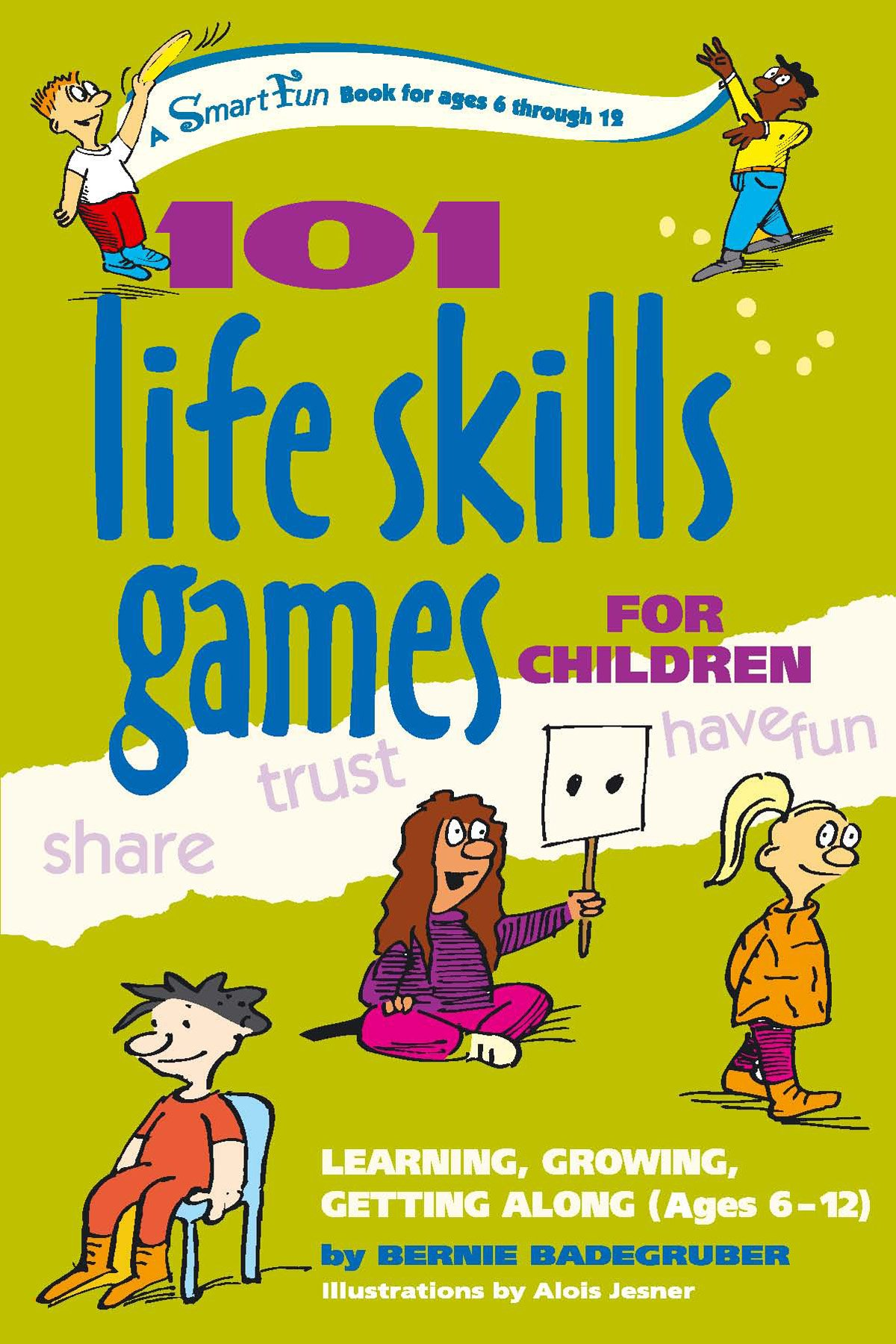 101 Life Skills Games for Children Learning Growing Getting