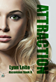 Attraction (Ascension Book 8)