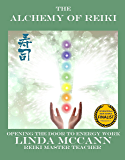 The Alchemy of Reiki: Opening the Door to Energy Work