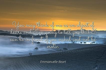 Amazoncom Emmanuelle Beart Famous Quotes Laminated Poster Print