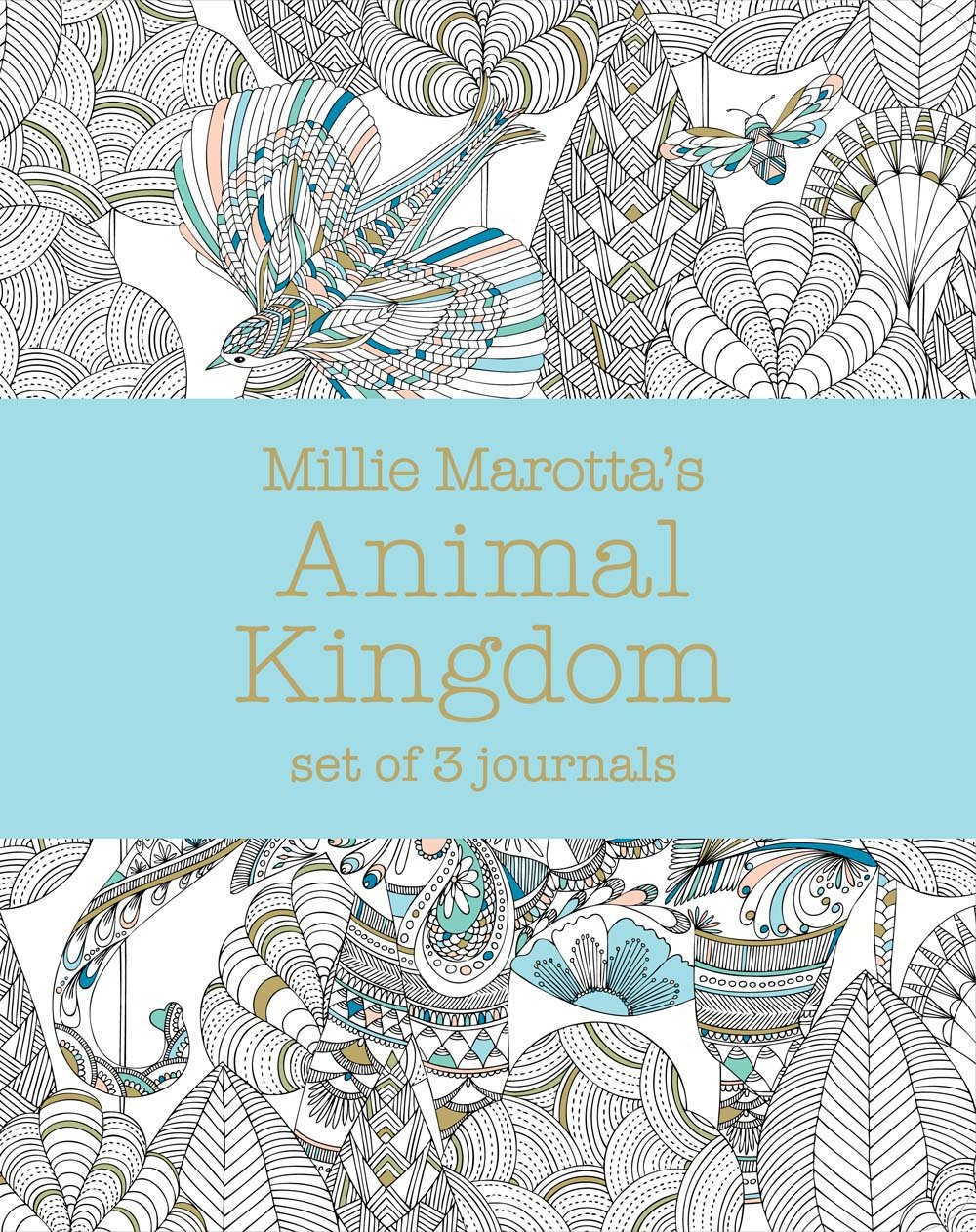 Amazon Millie Marottas Animal Kingdom Set Of 3 Journals A Marotta Adult Coloring Book 9781454709237 Books