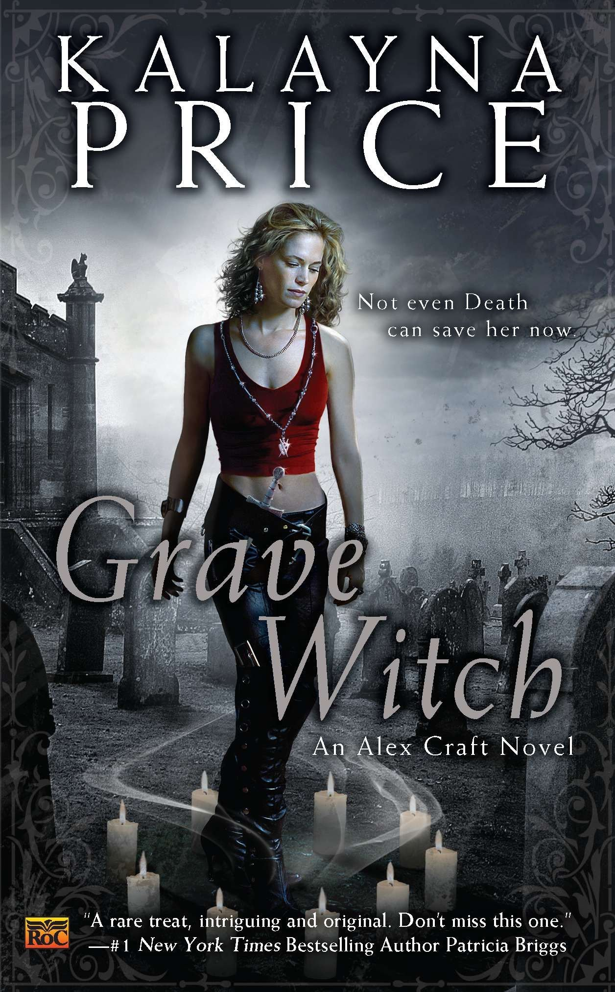 Grave Witch Alex Craft Kalayna Price 9780451463807 Amazon Com