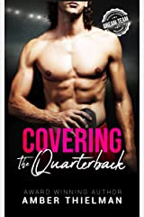 Covering the Quarterback: A Steamy College Sports Romance (Emerald Summit University Book 3) Kindle Edition