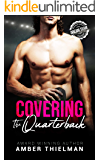 Covering the Quarterback: A Steamy College Sports Romance