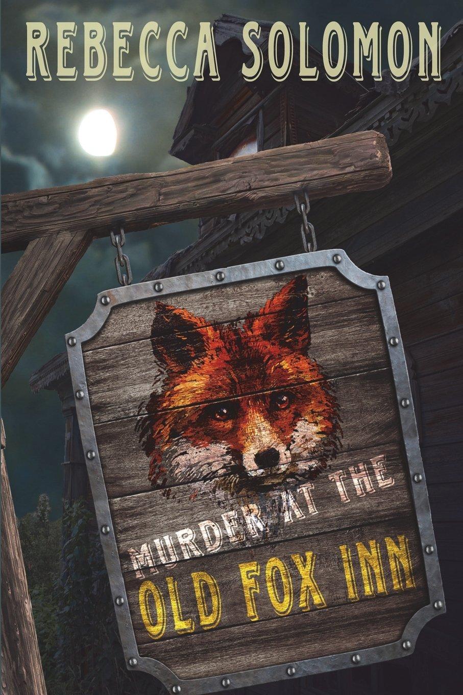 Amazon.com: Murder At The Old Fox Inn (9781974365319 ...