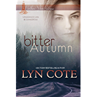 Bitter Autumn: Clean Romance and Mystery (Northern Shore Intrigue Book 2)