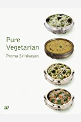 Pure Vegetarian Cookbook Kindle Edition