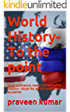 World history- To the point: Most authentic material for world history - Must for all IAS aspiring students