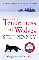 The Tenderness Of Wolves: Costa Book Of The Year