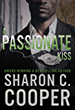 A Passionate Kiss (Atlanta's Finest Series Book 1)