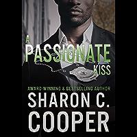 A Passionate Kiss (Atlanta's Finest Series Book 1)