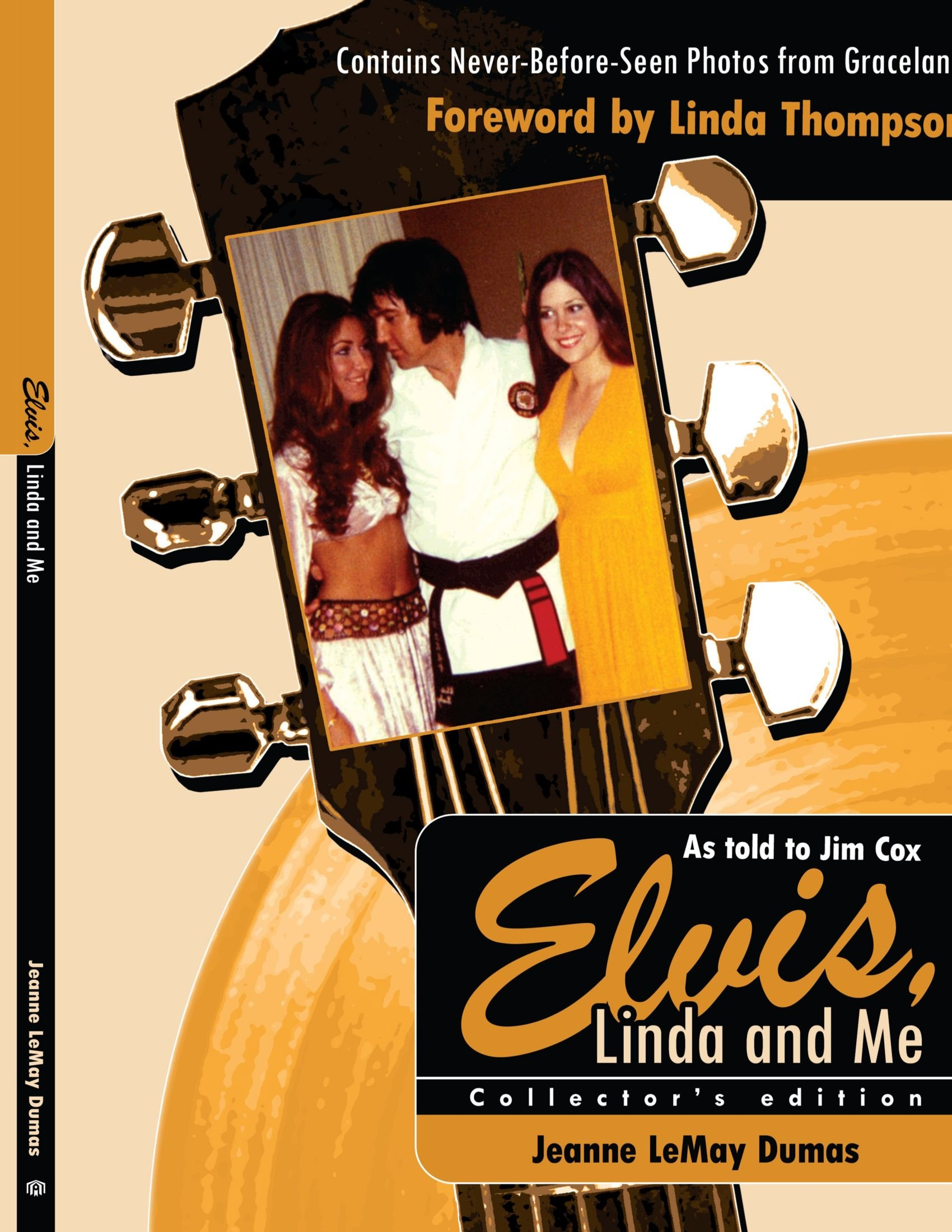 Elvis, Linda and Me: Unseen Pictures and Untold Stories from ...