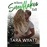 When Snowflakes Fall (The Graysons Book 1)