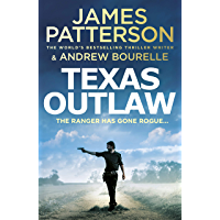 Texas Outlaw: The Ranger has gone rogue... (Texas Ranger series)