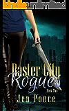 Raster City Rogues: A Reverse Harem Paranormal Romance (Raster City Series Book 2)