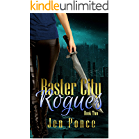 Raster City Rogues: A Reverse Harem Paranormal Romance (Raster City Series Book 2)