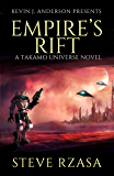 Empire's Rift: The Baedecker Invasion (A Takamo Universe Story Book 1)
