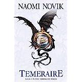 Temeraire (The Temeraire Series, Book 1) (English Edition)