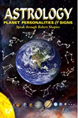 Astrology: Planet Personalities and Signs Speak (Explorer Race Book 14) Kindle Edition
