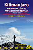 Kilimanjaro: The Trekking Guide to Africa's Highest Mountain (Trailblazer Guide): also includes Mount Meru & guides to…