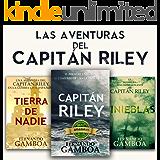 LAS AVENTURAS DEL CAPITÁN RILEY: Capitán Riley+Tinieblas+Tierra de nadie