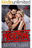 Possessive: A Bad Boy Second Chance Motorcycle Club Romance (Sons of Chaos MC)