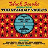Black Smoke: Gems From The Starday Vaults 1961-1962