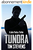 Tundra (John Purkiss Thriller Book 4) (English Edition)