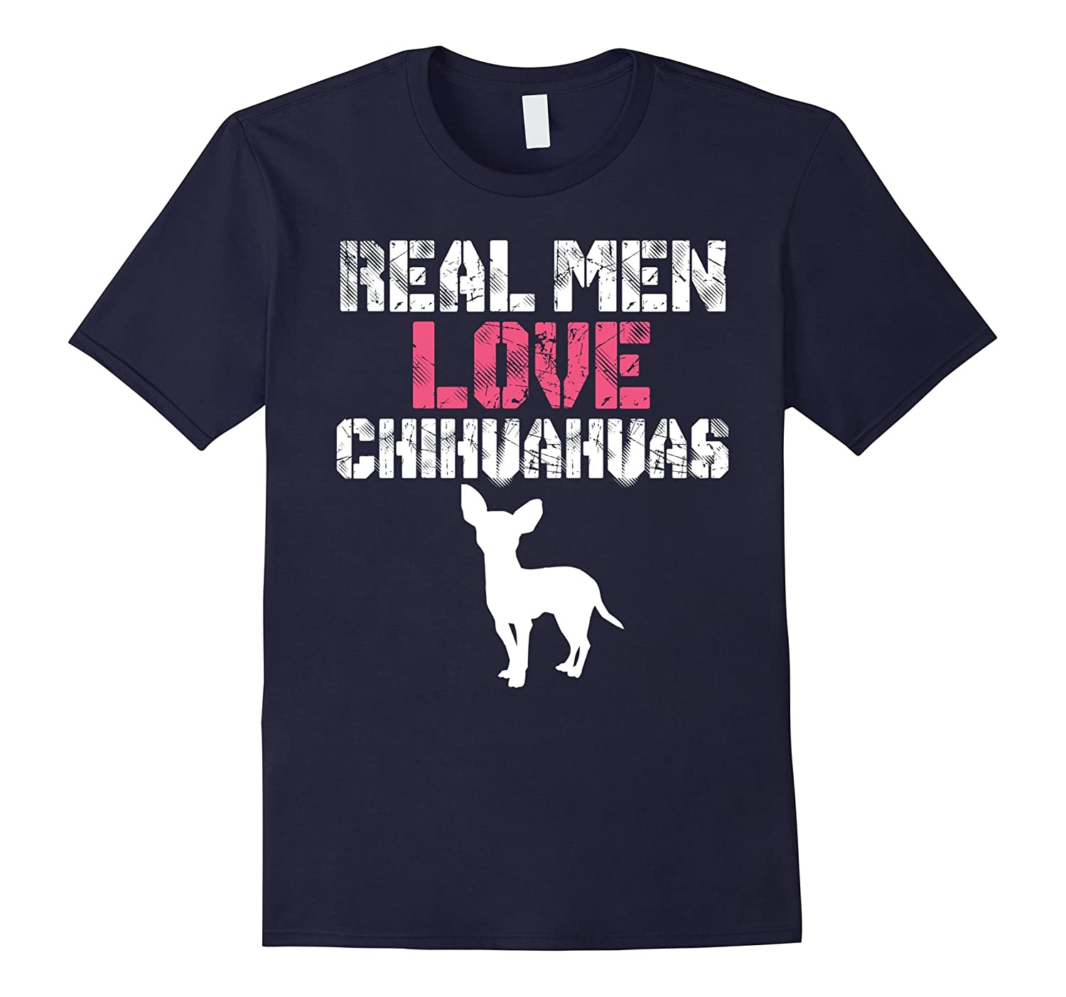 Real men love Chihuahuas Funny Love Shirts-Art