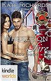 Dallas Fire & Rescue: Wheels on Fire (Kindle Worlds Novella) (MacKay Destiny Book 4)