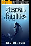 A Festival of Fatalities: A Cozy Mystery (Modern Myths: Anthem Book 1)