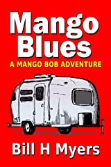 Mango Blues: A Mango Bob Adventure Kindle Edition