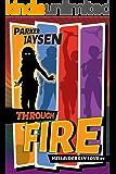 Through Fire (Hellriders in Love Book 1)