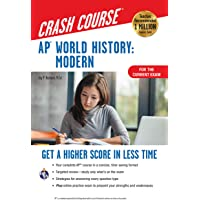 AP® World History: Modern Crash Course, Book + Online: Get a Higher Score in Less Time (Advanced Placement (AP) Crash…