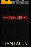 Conseguenze (Damon & Pete: Giocare col fuoco Vol. 3)