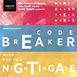 James Mccarthy: Codebreaker/Will Todd: Ode To A Nightingale