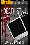 DEATH STILL (Clean Mystery Suspense) (Detective Jason Strong Book 7)