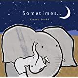 Sometimes... (Emma Dodd Series)