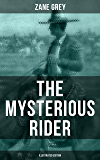 THE MYSTERIOUS RIDER (Illustrated Edition): A Wild West Adventure