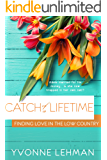 Catch of a Lifetime - Low Country Love (Finding Love in the Low Country)
