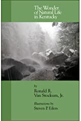 The Wonder of Natural Life in Kentucky Paperback