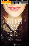 Secret Bad Girl: A Sexual Trauma Memoir and Resolution Guide