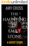 The Haunting of Emily Stone