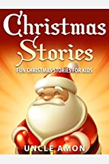 Christmas Stories for Kids: Fun Christmas Stories and Jokes for Kids Kindle Edition